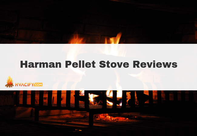 Harman Pellet Stove: A Review of the Brand's Product Line